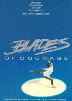 Фигуристка / Blades of Courage / Skate!